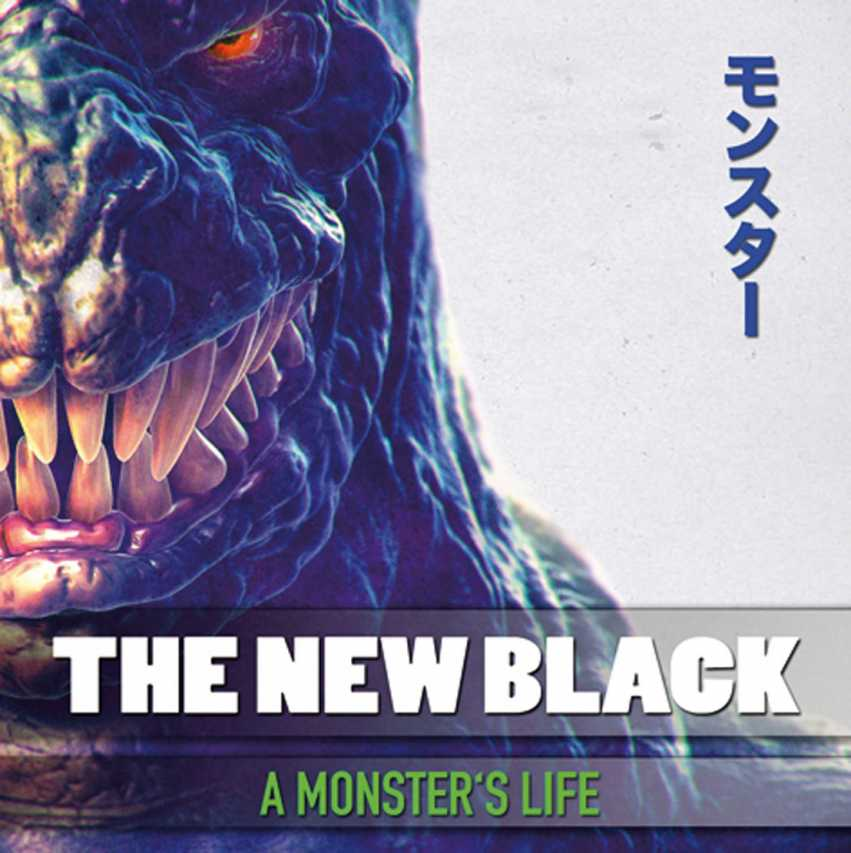 The New Black - A Monsters Life Artwork