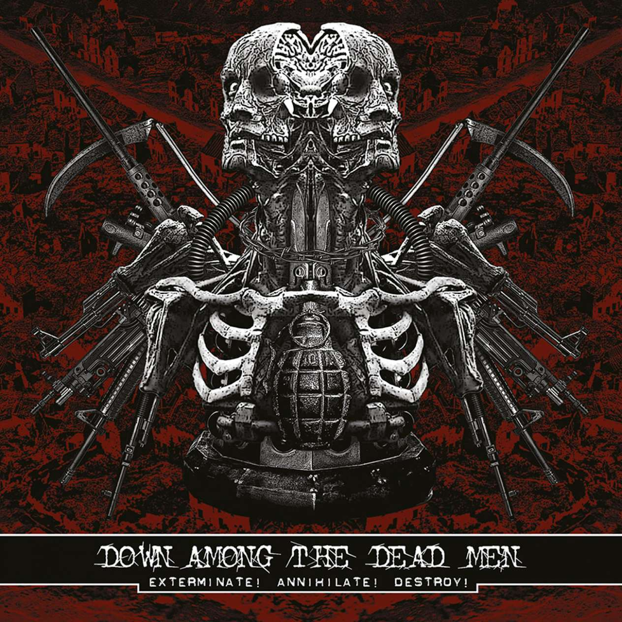 Down Among The Dead Men - Exterminate! Annihilate! Destroy! (Artwork)