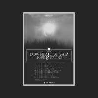 Downfall Of Gaia auf Tour mit Hope Drone_1